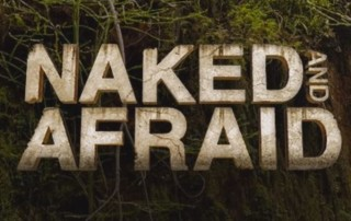 Getting Back To Basics - Naked and Afraid